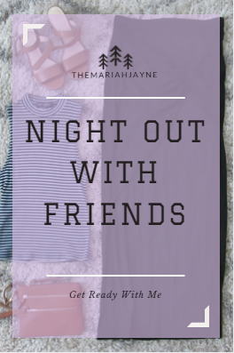 Hello friends, get ready with me for a night out with friends! Hope you enjoy☺
